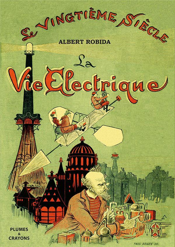 la vie électrique