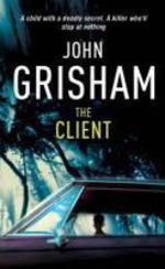Vente Livre Numérique : The Client  - Grisham John