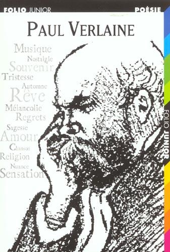 Paul Verlaine ; un poète