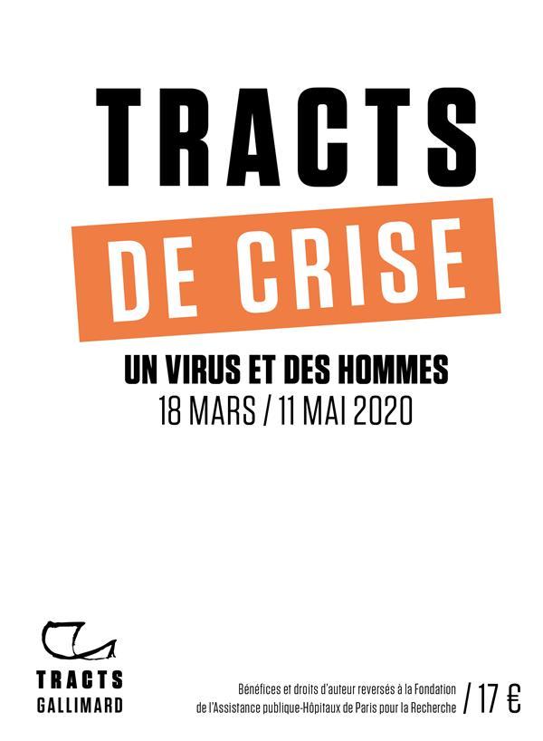 TRACTS DE CRISE  -  UN VIRUS ET DES HOMMES, 18 MARS  11 MAI 2020 COLLECTIF