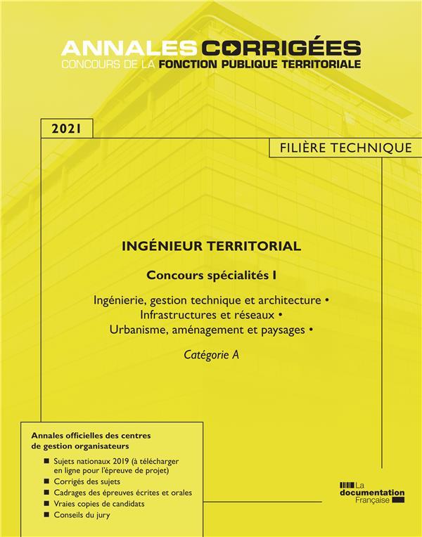 Ingénieur territorial ; concours spécialités I (édition 2021)