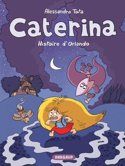 Caterina t.2 ; l'histoire d'Orlando