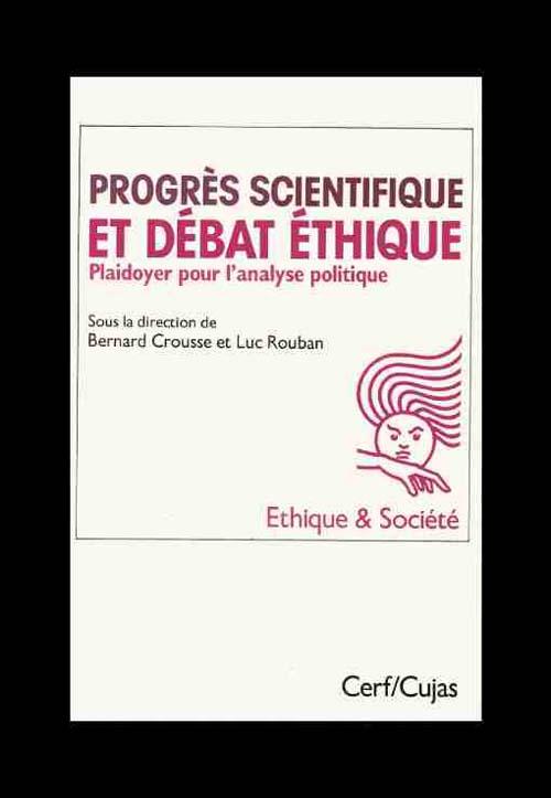 Progrès scientifique et débat éthique