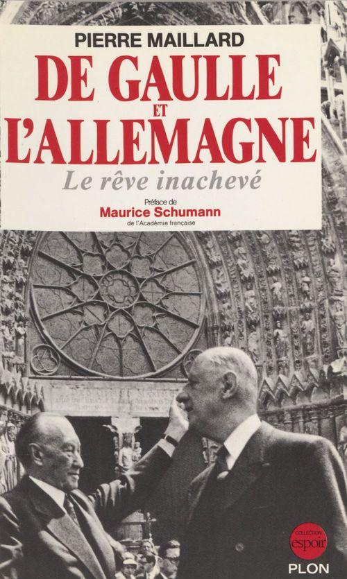 De Gaulle et l'Allemagne  - Maillard/P  - Pierre Maillard