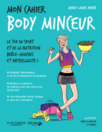 Vente Livre Numérique : Mon cahier Body minceur  - Marie-Laure André