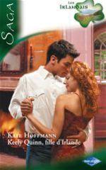 Vente EBooks : Keely Quinn, fille d'Irlande  - Kate Hoffmann