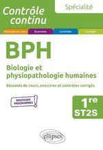 Vente EBooks : Spécialité BPH - Biologie et physiopathologie humaines - Première ST2S  - Laurent Martorell