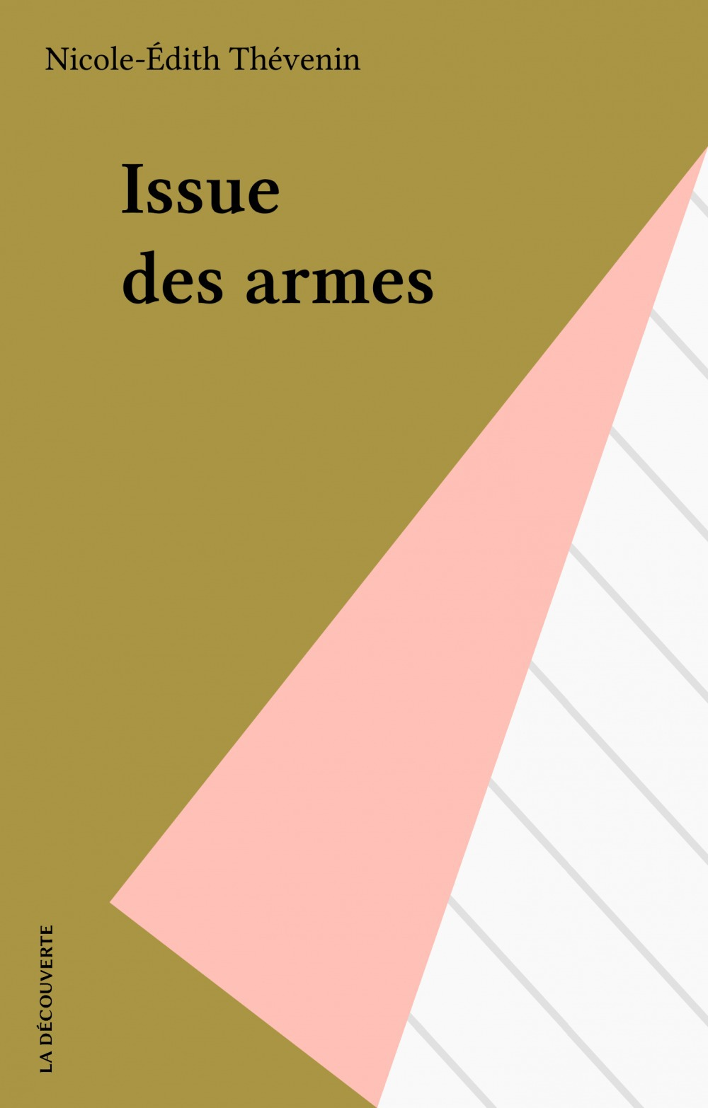 Issue des armes