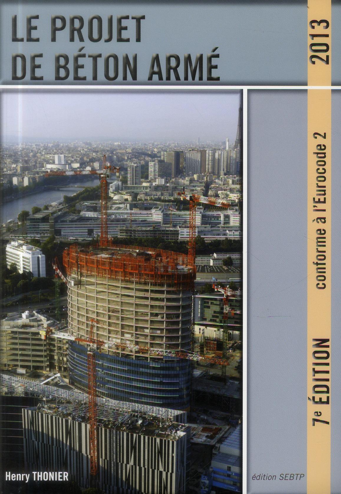 Le Projet De Beton Arme (7e Edition)