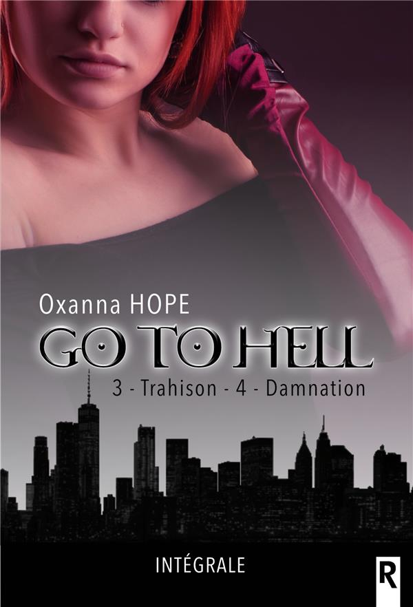 go to hell t.3 et 4 ; trahison ; damnation