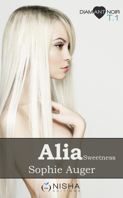 Alia, les voleurs de l'ombre Sweetness - tome 1