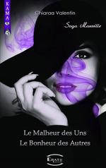 Vente Livre Numérique : Le Malheur des Uns - Le Bonheur des Autres  - Chiaraa Valentin