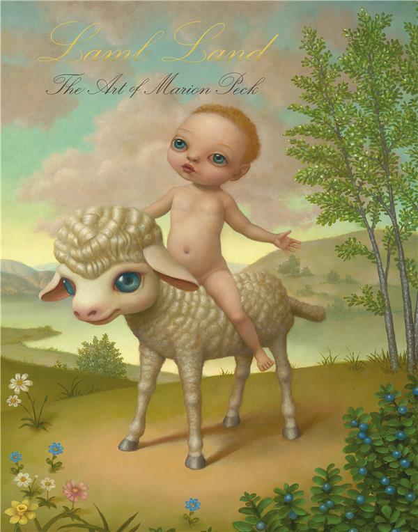 Lamb land ; tout l'art de Marion Peck