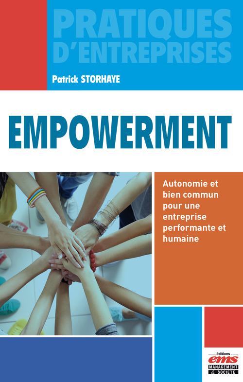 Empowerment ; autonomie et bien commun pour une entreprise performante et humaine