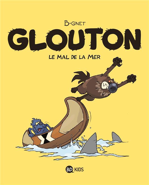 Glouton t.3 ; le mal de la mer