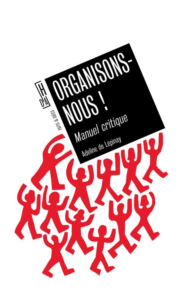 Organisons-nous ! manuel critique