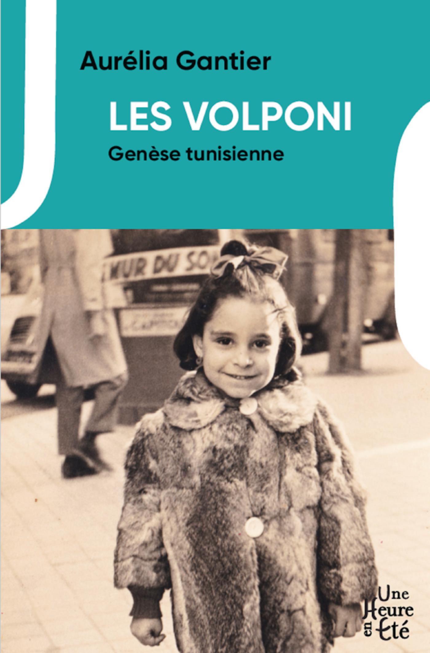 Les Volponi t.1 ; genèse tunisienne