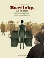Bartleby le scribe  - Jose-Luis Munuera - Jose Luis Munuera