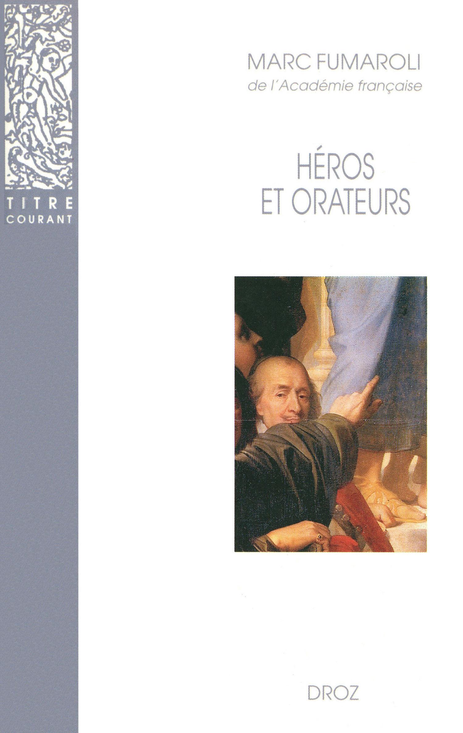 Heros et orateurs : rhetorique et dramaturgie corneliennes