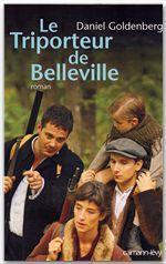 Le Triporteur de Belleville (Ed. Film)  - Daniel Goldenberg