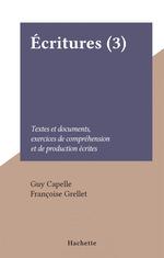 Écritures (3)  - Françoise Grellet - Guy Capelle