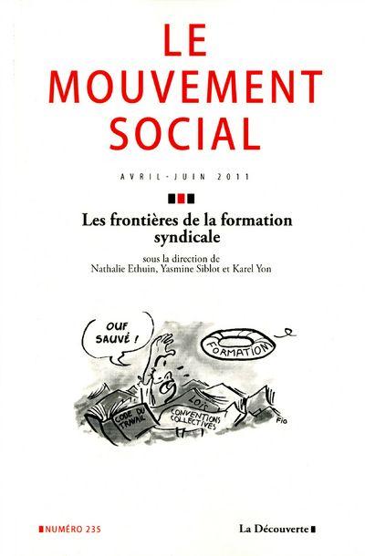 Revue le mouvement social t.235; les frontieres de la formation syndicale