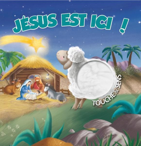 JESUS EST ICI ! TOUCHE & SENS