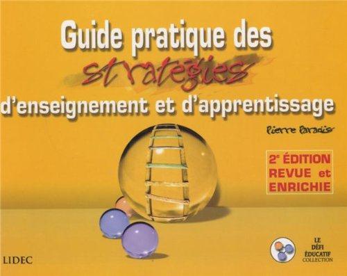 Guide pratique des strategies d'enseignement 2eme edition