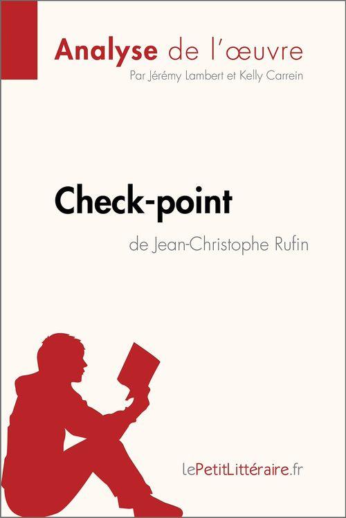 Check-point de Jean-Christophe Rufin (Analyse de l'oeuvre)