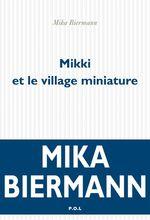 Vente Livre Numérique : Mikki et le village miniature  - Mika Biermann