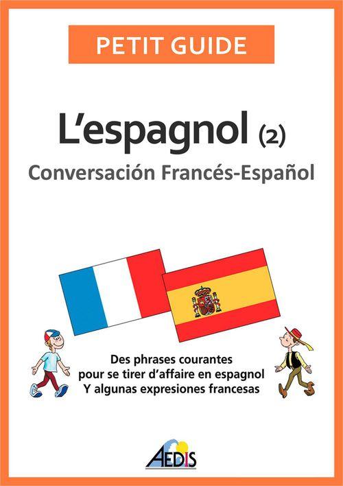 L'espagnol ; conversación