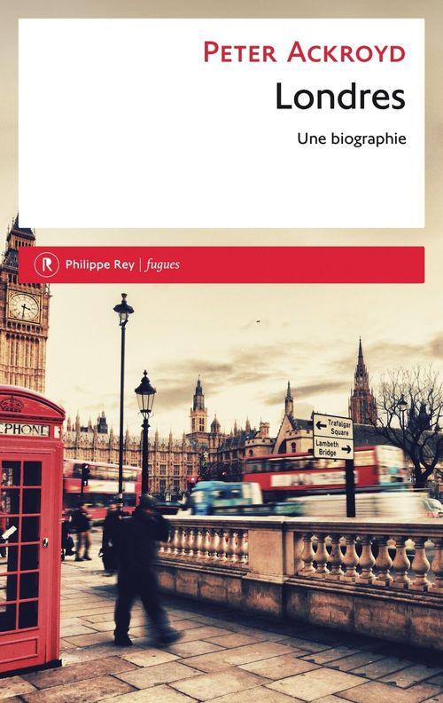 Londres ; une biographie