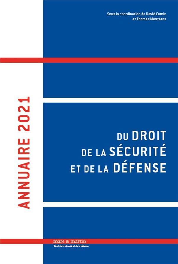 Annuaire du droit de la sécurité et de la défense