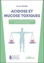 Vente Livre Numérique : Acidose et mucose toxiques  - Daniel Kieffer