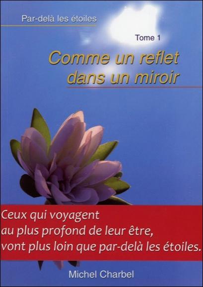 Comme un reflet dans un miroir t1