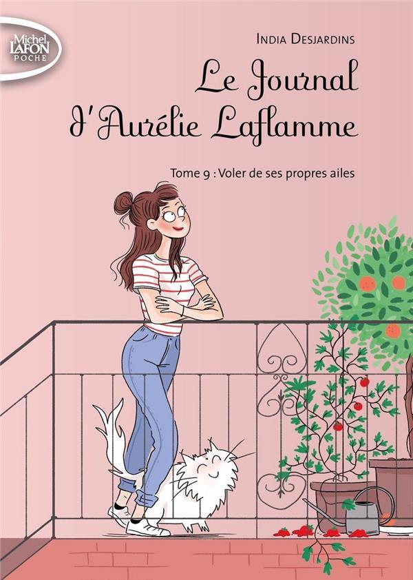 Le journal d'Aurélie Laflamme T.9 ; voler de ses propres ailes