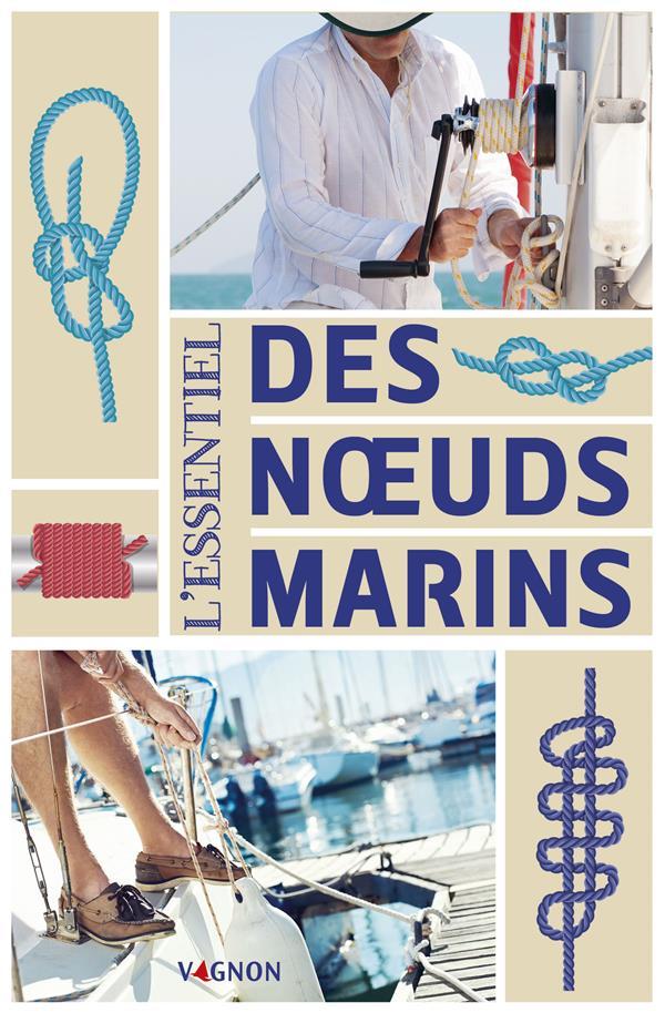 L'essentiel des noeuds marins