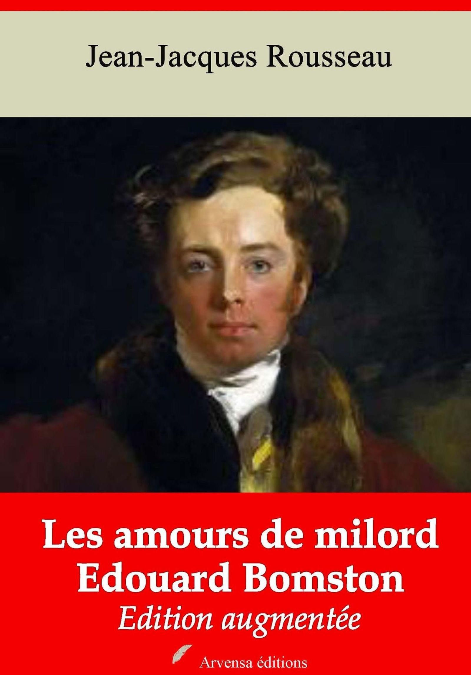 Les Amours de milord Edouard Bomston - suivi d'annexes