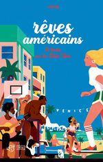 Vente Livre Numérique : Rêves américains  - Nathalie Bernard - Raphaële Botte - Adrien Cadot - Hervé Giraud - Mikaël Ollivier - Charles Lamoureux - Manu Causse