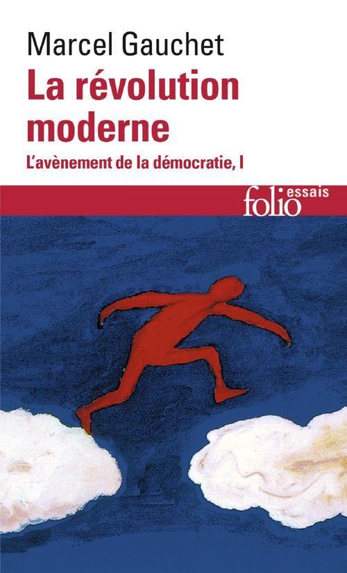 L'avènement de la démocratie (Tome 1) - La révolution moderne