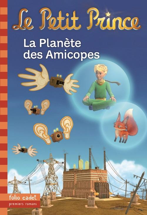 Le petit prince t.16 ; la planète des Amicopes
