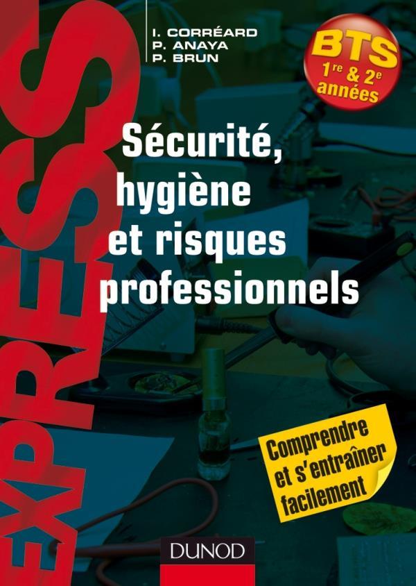 Securite, Hygiene Et Risques Professionnels ; Bts 1e Et 2e Annees