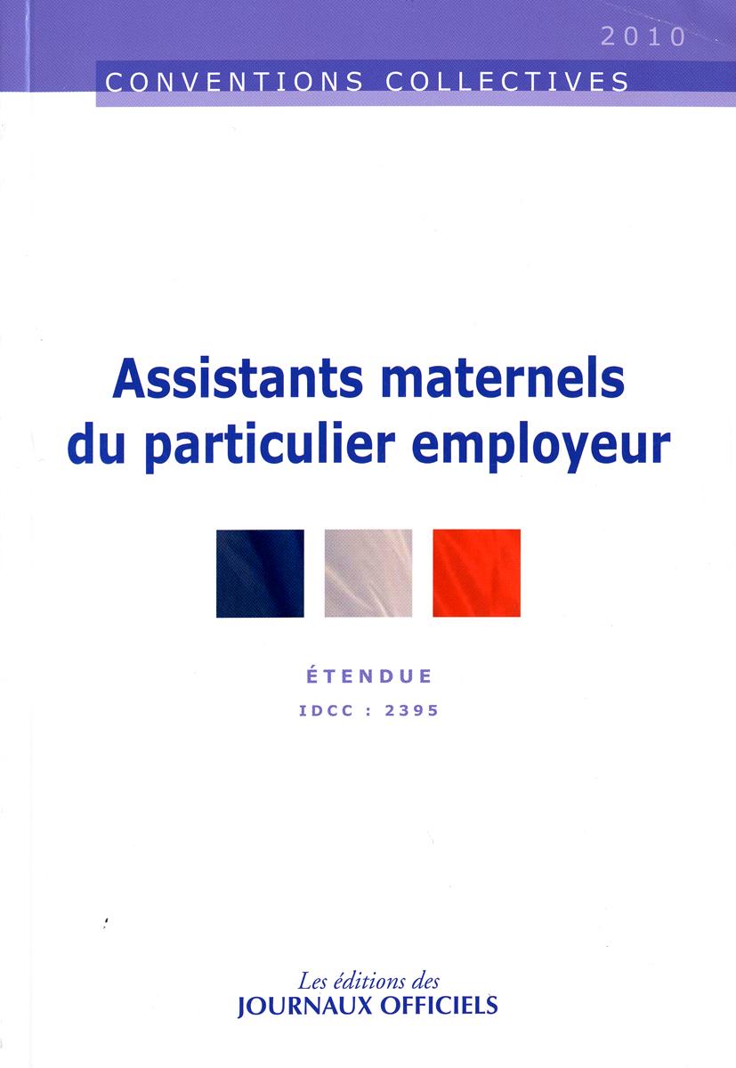 Assistants maternels du particulier employeur ; CCN 3317