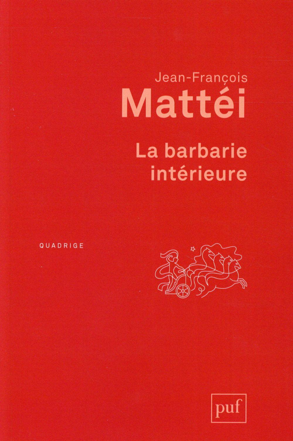 La barbarie interieure (2e édition)