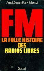 FM, la folle histoire des radios libres