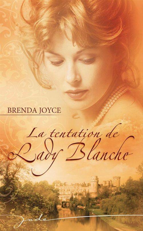 La tentation de Lady Blanche