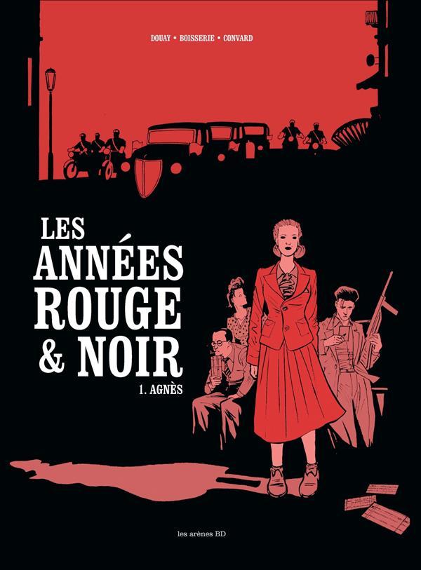 Les années rouge & noir T.1 ; Agnès