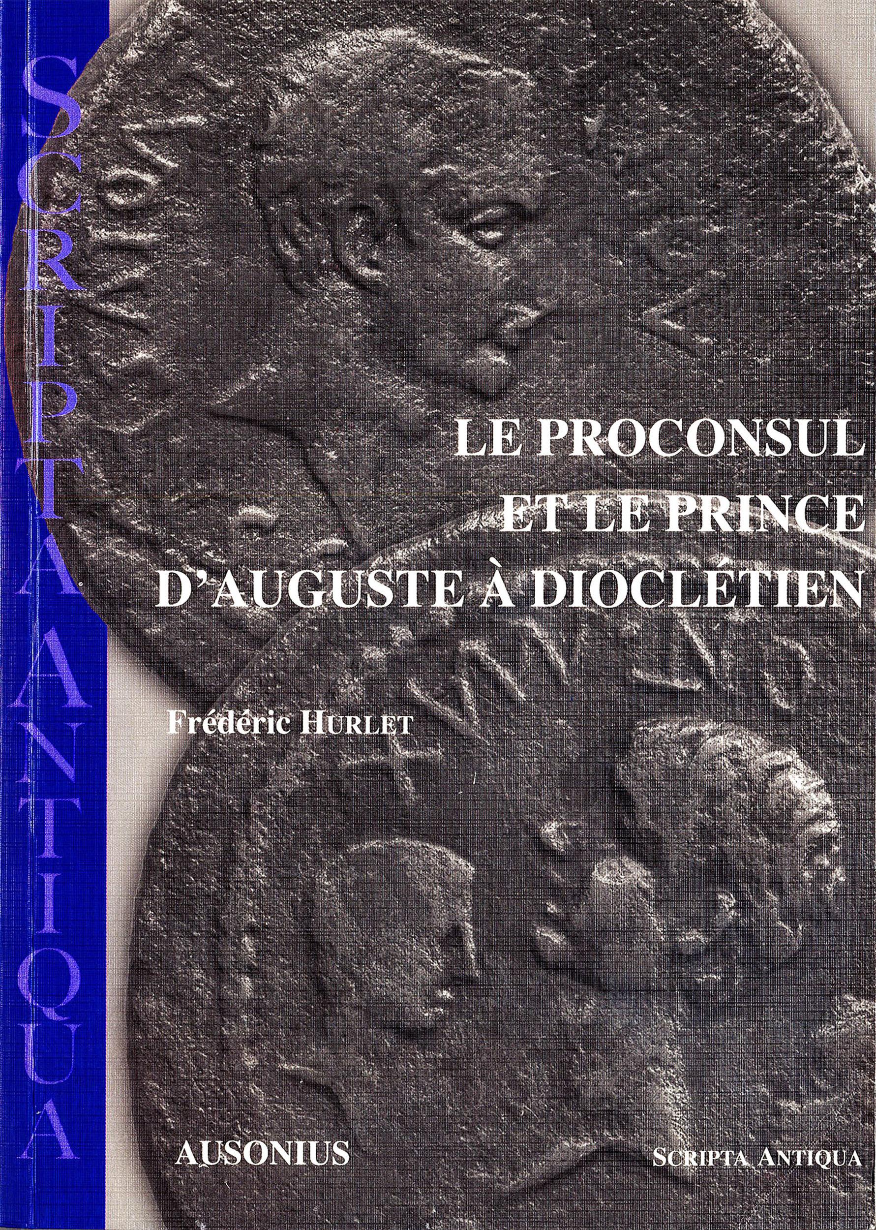 Proconsul et le prince d auguste a diocletien