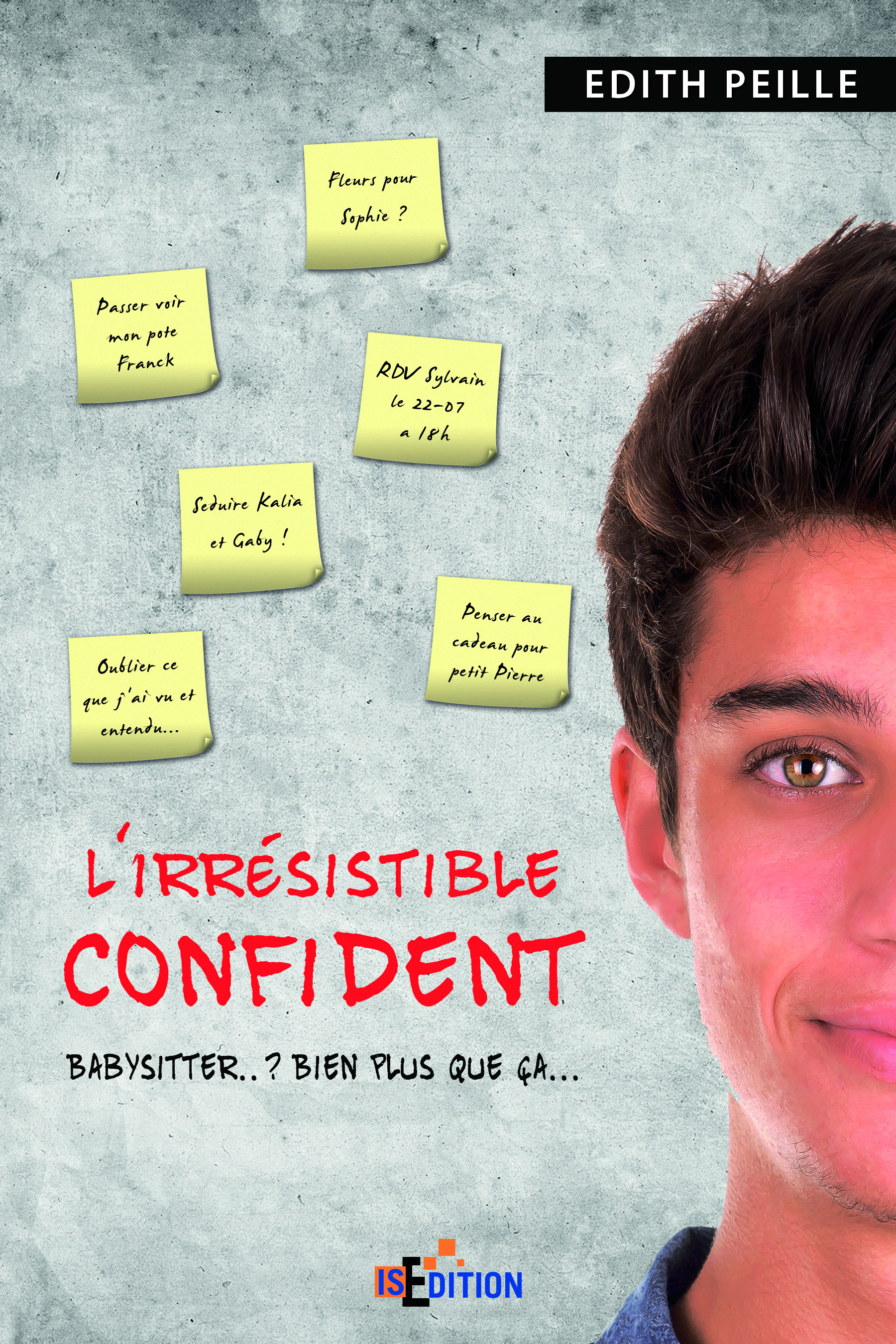 L'irresistible confident