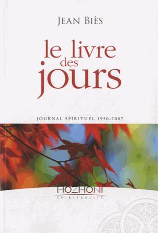 Le livre des jours ; journal 1950-2007